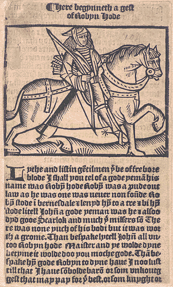16th Century depiction of Robin Hood, from A Gest of Robyn Hode (image from Wikimedia Commons)